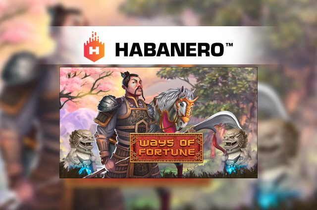 Habanero Gaming launches new Ways of Fortune Video Slot