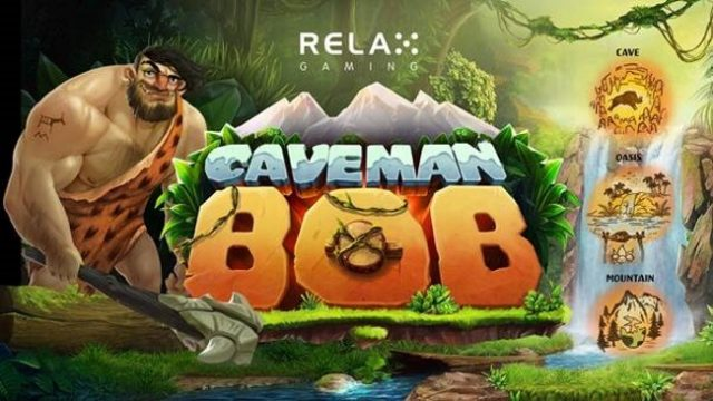 Caveman Bob By Relax Set To Be a Slots Success