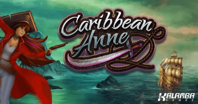Kalamba Unveils New Caribbean Anne Slot