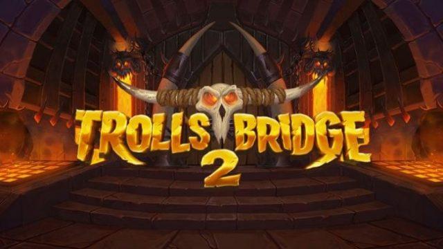 Yggdrasil Releases Trolls Bridge 2 Slot