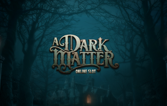 Microgaming Unveils New A Dark Matter Slot